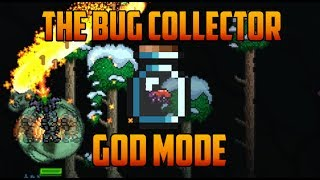 Terraria - God Mode Bug [The Bug Collector]