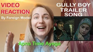 Gully Boy Trailer and Song Reaction By Foreign Model