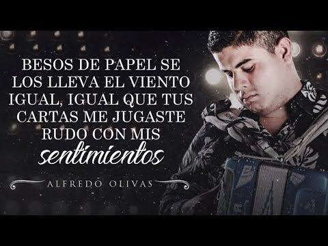 (LETRA) ¨BESOS DE PAPEL¨ - Alfredo Olivas (Lyric Video)