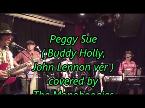 Peggy Sue (  Buddy Holly , John Lennon )  - The Monoboogies mp3