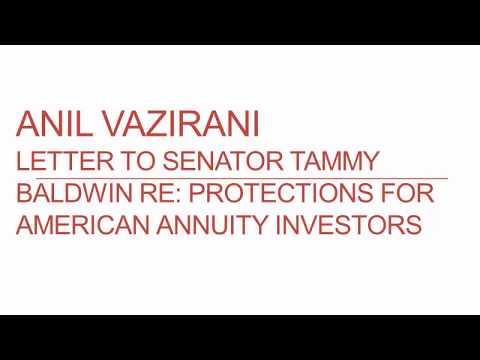 Anil Vazirani letter Senator Tammy Baldwin Annuity Investor Protection