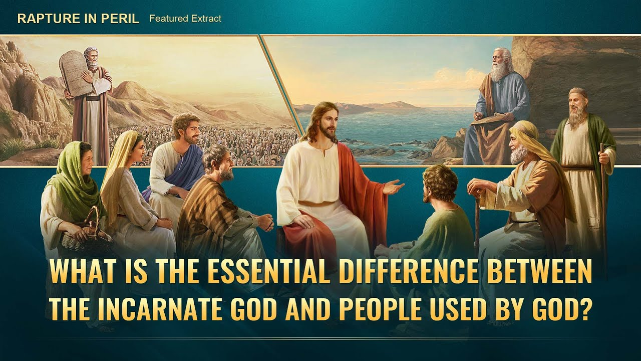 """Gospel Movie Extract 8 From """"Rapture in Peril"""": What Is the Essential Difference Between the Incarnate God and People Used by God?"""