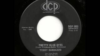 Pretty Blue Eyes - Teddy Randazzo