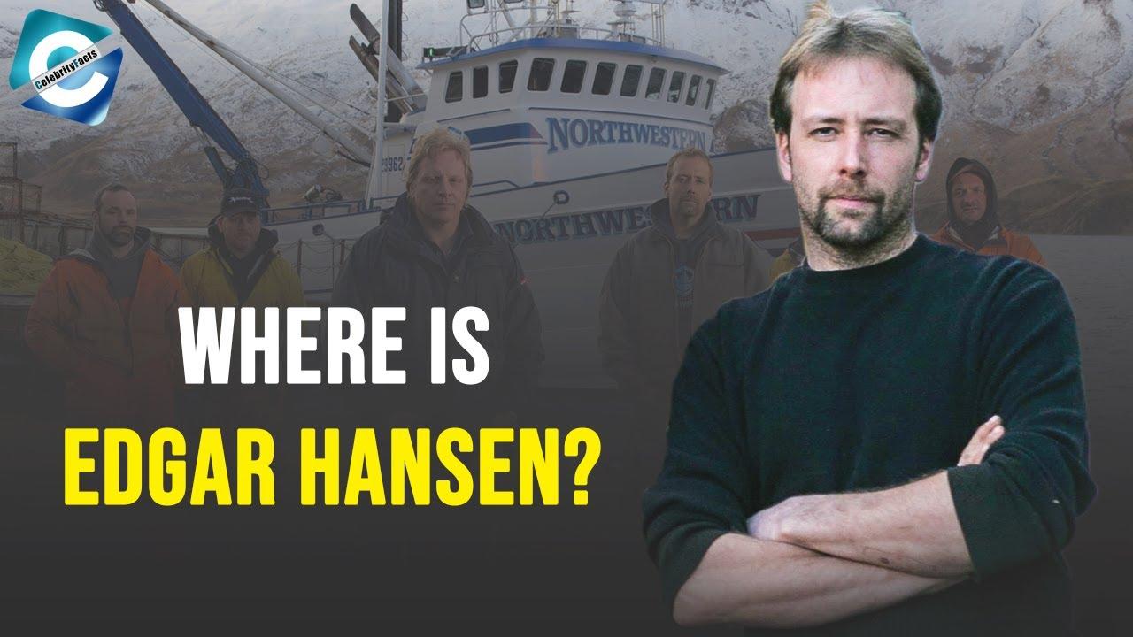 Download What happened to Edgar Hansen from Deadliest Catch?