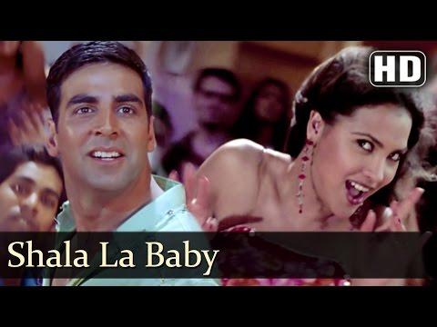 Shala La Baby | Andaaz Songs | Akshay...