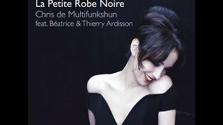 La petite robe noire - Chris di Multifunkshun, Beatrice & Thierry Ardisson