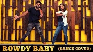 Rowdy Baby (Dance Cover) | Shiva Kona Choreography | Maari 2