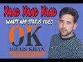 yaad yaad yaad . gulam ali  by owais khan Whatsapp Status Video Download Free