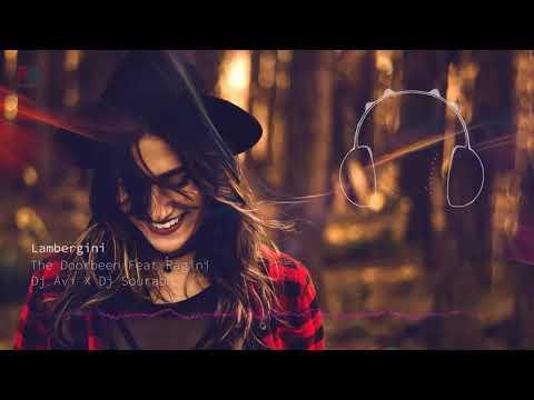Download Lamberghini Remix Dj Avi Dj Sourabh The Doorbeen Ragini