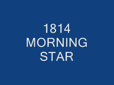 1814 morning star