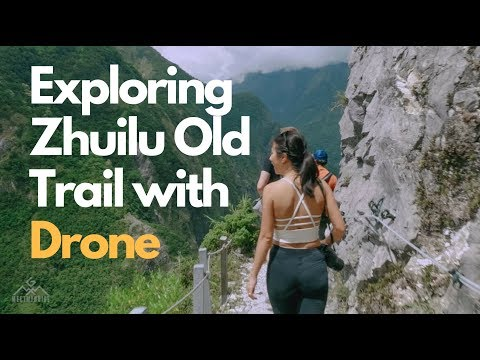 Exploring Zhuilu Old Trail in Taroko National Park