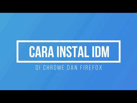 cara-aktivasi-idm-full-version-di-google-chrome-dan-firefox