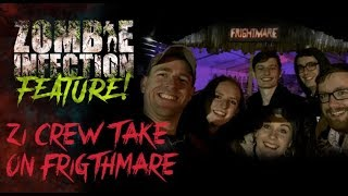 Feature: ZI Crew take on Frightmare