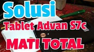 Solusi Tablet Advan Vandroid E1C Mati Total | Advan Vandroid E1C Dead Problem.