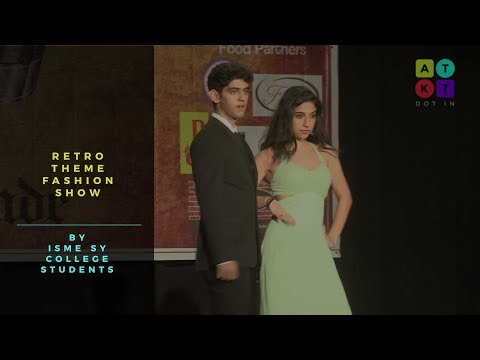 Retro Theme Fashion Show by ISME SY College Students | HR Fest