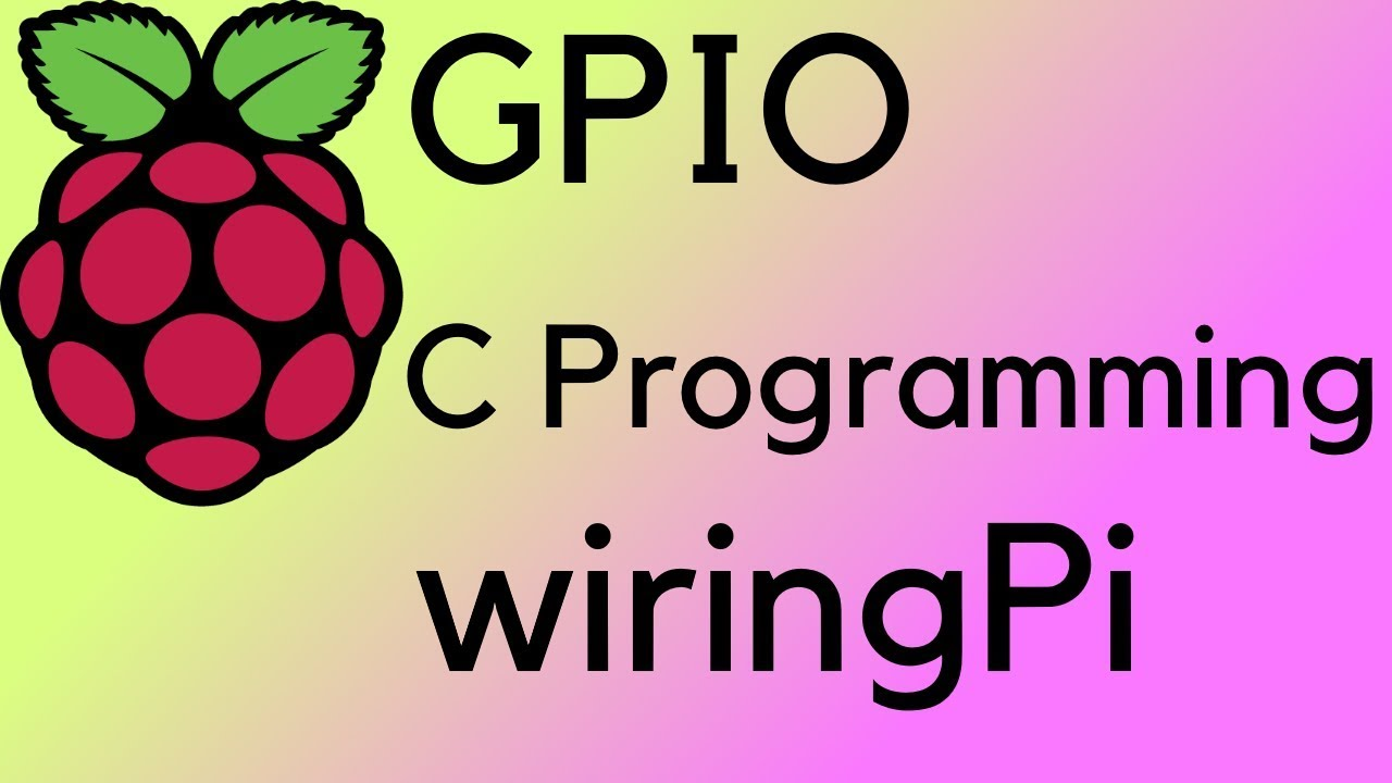 Raspberry Pi Gpio With C Programming Wiringpi Tutorial Channel En Annoucment At The End Of Video