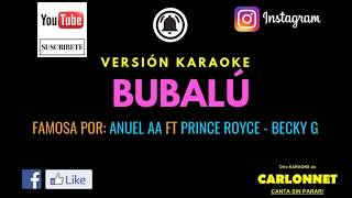Bubal Anuel AA ft Prince Royce - Becky G Karaoke.mp3