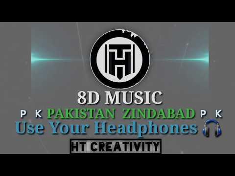 pakistan-zindabad-national-song-in-|-8d-music-|-pakistan-zindabad