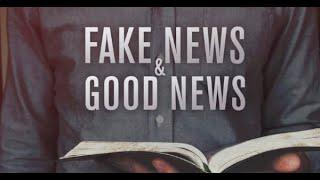 Fake News, Real News & The Good News...10/18/20