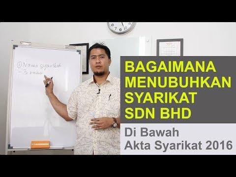 Bagaimana Menubuhkan Syarikat Sdn Bhd di Bawah Akta Syarikat 2016
