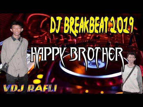 dj-breakbeat-2019-happy-brother