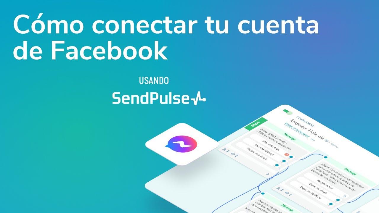 Chatbot de Facebook | Cómo conectar tu cuenta de Facebook usando SendPulse