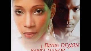 Darius Denon & Sandra Nanor - Rien ne pourra t
