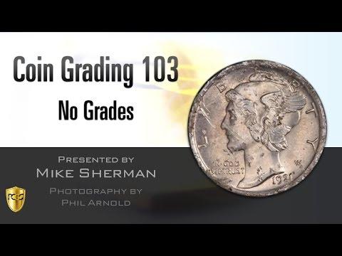 PCGS Webinar - Coin Grading 103: No Grades