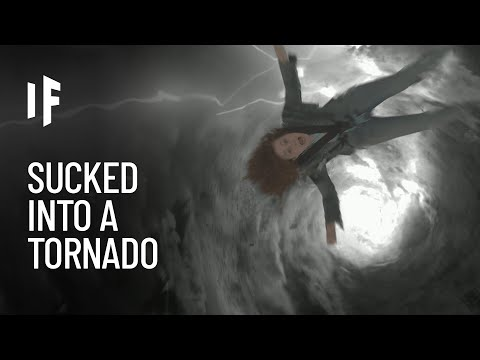 What If You Got Sucked Into a Tornado?
