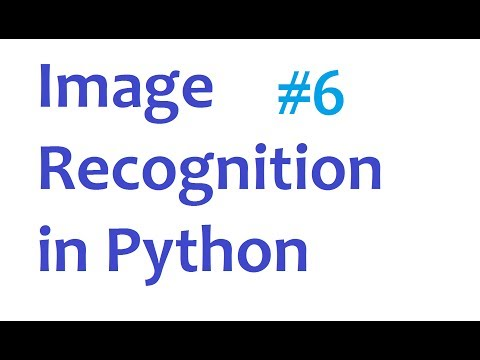 Image Recognition and Python Part 6