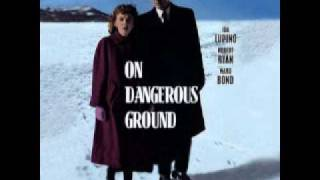 On Dangerous Ground - Scoring Outtakes
