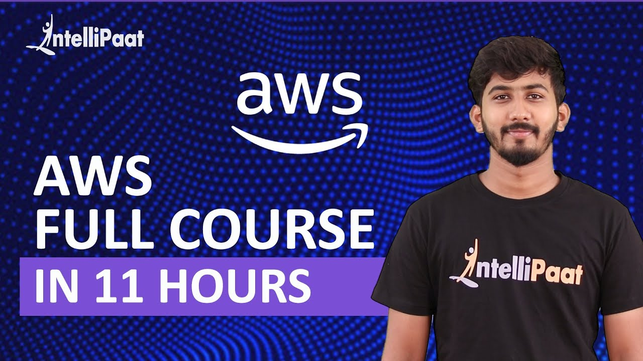 AWS Tutorial | AWS Course - Learn AWS In 11 Hours | AWS Training | Intellipaat