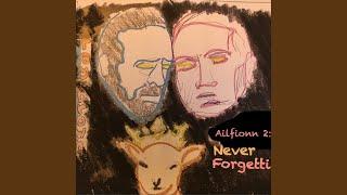 Never Forgetti