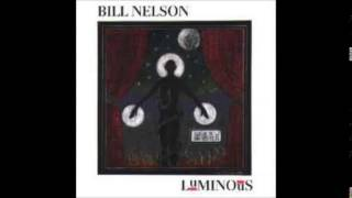 Bill Nelson - Her True and Perfect Serpent