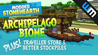 Stonehearth Mods / ARCHIPELAGO BIOME! + Travellers Store + Better Stockpiles