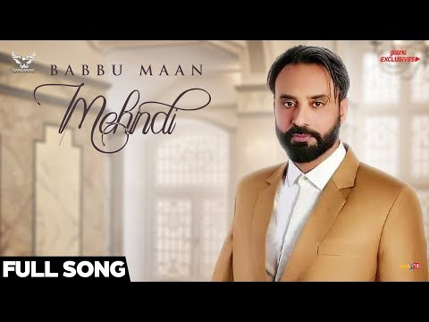 Mehndi Lyrics Full Song Babbu Maan Ik C Pagal