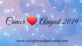 Cancer LOVE August 2019 *Someone is still waiting for wish fulfillment *