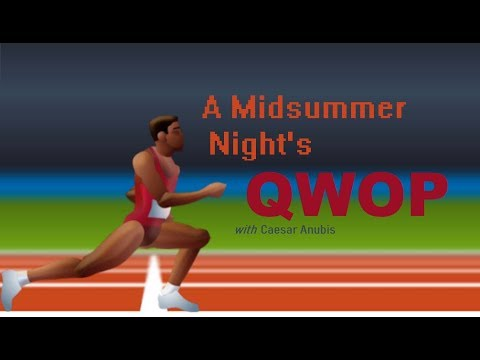 A Midsummer Night's QWOP