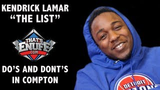 Kendrick Lamar - 'THE LIST' - Do's and Dont's when in Compton