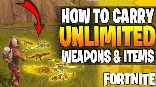 Fortnite - HOW TO CARRY UNLIMITED LEGENDARY ITEMS - *NEW* WORKING GLITCH! - Battle Royale / Blitz