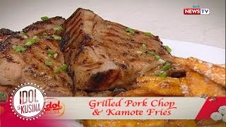 Idol sa Kusina: Grilled Pork Chop and Kamote Fries