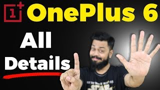 OnePlus 6 - Everything You Should Know ⚡ All Details