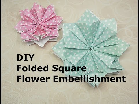 DIY Folded Square Flower Embellishment