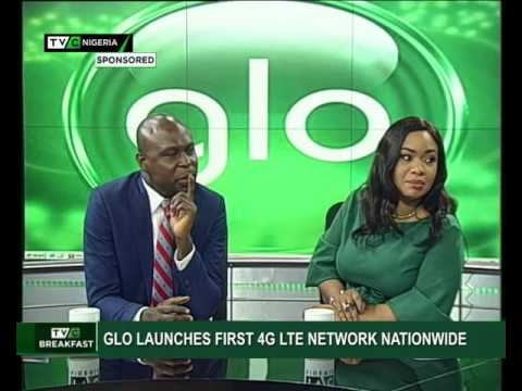 GLO Launches First 4G LTE Network Nationwide