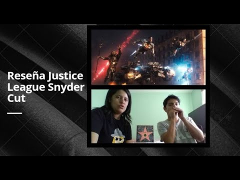Review Justice League   Zack Snyder Cut   Reseña