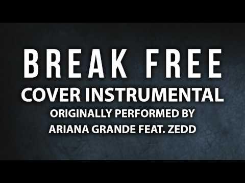 Download grande free ariana by zedd and break mp3