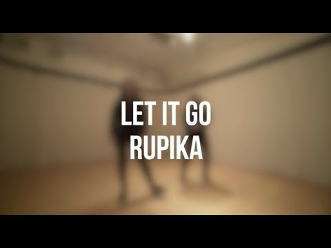 Let It Go (Rupika) Music Video Cover   Choreography Asees Singh & Tanya Thanawalla