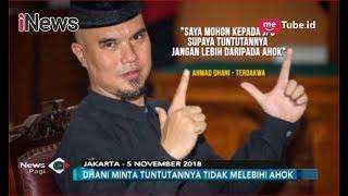 Jelang Sidang Tuntutan, Ahmad Dhani Minta JPU Tak Berikan Hukuman Melebihi Ahok - iNews Pagi 17/11