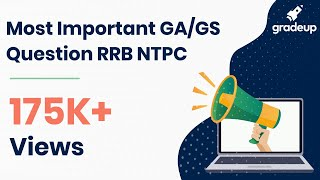 Mission RRB NTPC and JE 2019 | General Awareness Important Question(Part 1)