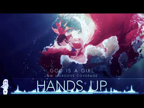 HD Nightcore  God Is a Girl W&W & Groove age